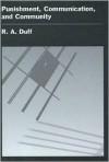 Punishment, Communication, And Community - Antony Duff