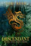Descendant (Secrets of the Makai) - Toni Kerr