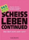 Scheißleben continued - Maxime Valette, Guillaume Passaglia, Pénélope Bagieu