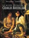Le musée retrouvé de Charles Baudelaire - Yann le Pichon, Claude Pichois, Charles Baudelaire