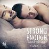Strong Enough - Cardeno C., Ezekiel Robison