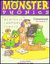 Monster Phonics: Consonants - Vicky Shiotsu, Lucy Helle