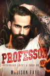 Professor: A First Time Novel - Madison Faye