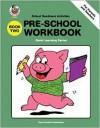 Pre-School Workbook Two - School Specialty Publishing