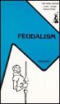 Feudalism (Anvil Series) (The Anvil series) - Joseph Reese Strayer