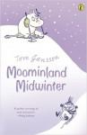 Moominland Midwinter - Thomas Warburton, Tove Jansson