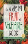 Mississippi Fruit and Vegetable Book - Felder Rushing, Walter Reeves
