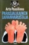 Parasjalkainen Laivanvarustaja: Romaani - Arto Paasilinna