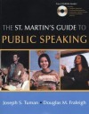 The St. Martin's Guide To Public Speaking - Joseph S. Tuman