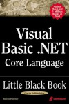 Visual Basic.Net Core Language Little Black Book - Steven Holzner