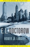 Homer ja Langley - E.L. Doctorow, Helene Bützow