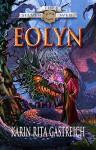 Eolyn (The Silver Web Book 1) - Karin Rita Gastreich