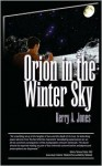 Orion in the Winter Sky - Kerry A. Jones, Kerry A. Jones A.