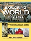 Exploring World History Part 2: World History, Literature, and Bible - The Renaissance to the Present - Roy Notgrass, Charlene Notgrass, John Notgrass, Mary Evelyn Notgrass, Bethany Notgrass