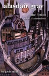 Alasdair Gray: The Fiction of Communion - Gavin Miller