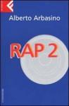 Rap 2 - Alberto Arbasino