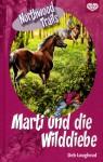 Marti und die Wilddiebe - Deb Loughead, Albert Baier
