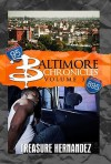 Baltimore Chronicles Volume 3 - Treasure Hernandez