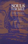 Souls for Sale: Two German Redemptioners Come to Revolutionary America: The Life Stories of John Frederick Whitehead and Johann Carl Buttner - Susan E. Klepp, Farley Grubb, Susan Klepp