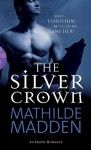 The Silver Crown (Black Lace) - Mathilde Madden