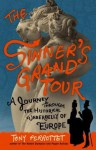 The Sinner's Grand Tour: A Journey Through the Historical Underbelly of Europe - Tony Perrottet