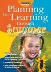 Planning for Learning Through Summer - Rachel Sparks Linfield, Cathy Hughes