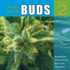 The Big Book of Buds: More Marijuana Varieties from the World's Great Seed Breeders - Ed Rosenthal