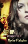 Set-Up: A Delilah West Thriller (The Delilah West Thriller Series) - Maxine O'Callaghan