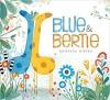 Blue & Bertie - Kristyna Litten, Kristyna Litten