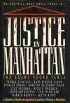 Justice in Manhattan: The Adams Round Table - Adams Round Table