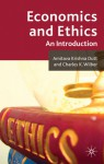 Economics and Ethics: An Introduction - Charles K. Wilber, Amitava Dutt