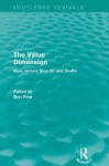 The Value Dimension: Marx Versus Ricardo and Sraffa - Ben Fine
