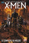 X-Men - Le complexe du Messie - Ed Brubaker, Mike Carey, Marc Silvestri, Humberto Ramos