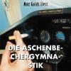Die Aschenbechergymnastik - Max Goldt