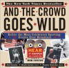 And the Crowd Goes Wild: Relive the Most Celebrated Sporting Events Ever Broadcast (Book and 2 Audio CDs) - Garner
