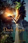 Dark Ages: Königin der Feen - Kathrin Lichters, Sonja Fehlmann, Katja Hase