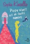 Poppy Wyatt est un sacré numéro - Daphné Bernard, Sophie Kinsella