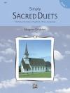 Simply Sacred Duets, Bk 1 - Margaret Goldston