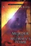 Murder in the Mummy's Tomb - Kel Richards