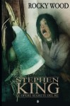 Stephen King. Le opere perdute del Re: Uncollected Unpublished (V.) (Volume 6) (Italian Edition) - Rocky Wood
