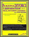 Peaceful Divorce Or Separation: How To Draw Up Your Own Settlement Agreement With Your Spouse: The National Marital Settlement Kit - Benji O. Anosike