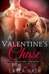 A Valentine's Chase - Layla Nash
