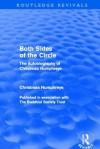Both Sides of the Circle: The Autobiography of Christmas Humphreys - Christmas Humphreys