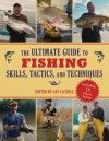 The Ultimate Guide to Fishing Skills, Tactics, and Techniques - Cassell