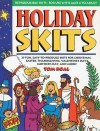 Holiday Skits - Gospel Light Publications