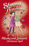 Melody & Jackson's Christmas Spell (Stargirl Academy) - Vivian French