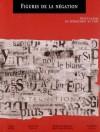 Figures de la négation - Avant-gardes du dépassement de l'art - Collectif
