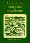 Short Stories by Thomas Hardy (Thornes Classics) - Thomas Hardy, Mike Royston
