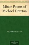 Minor Poems of Michael Drayton (免费公版书) - Michael Drayton