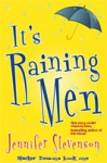It's Raining Men - Jennifer Stevenson
